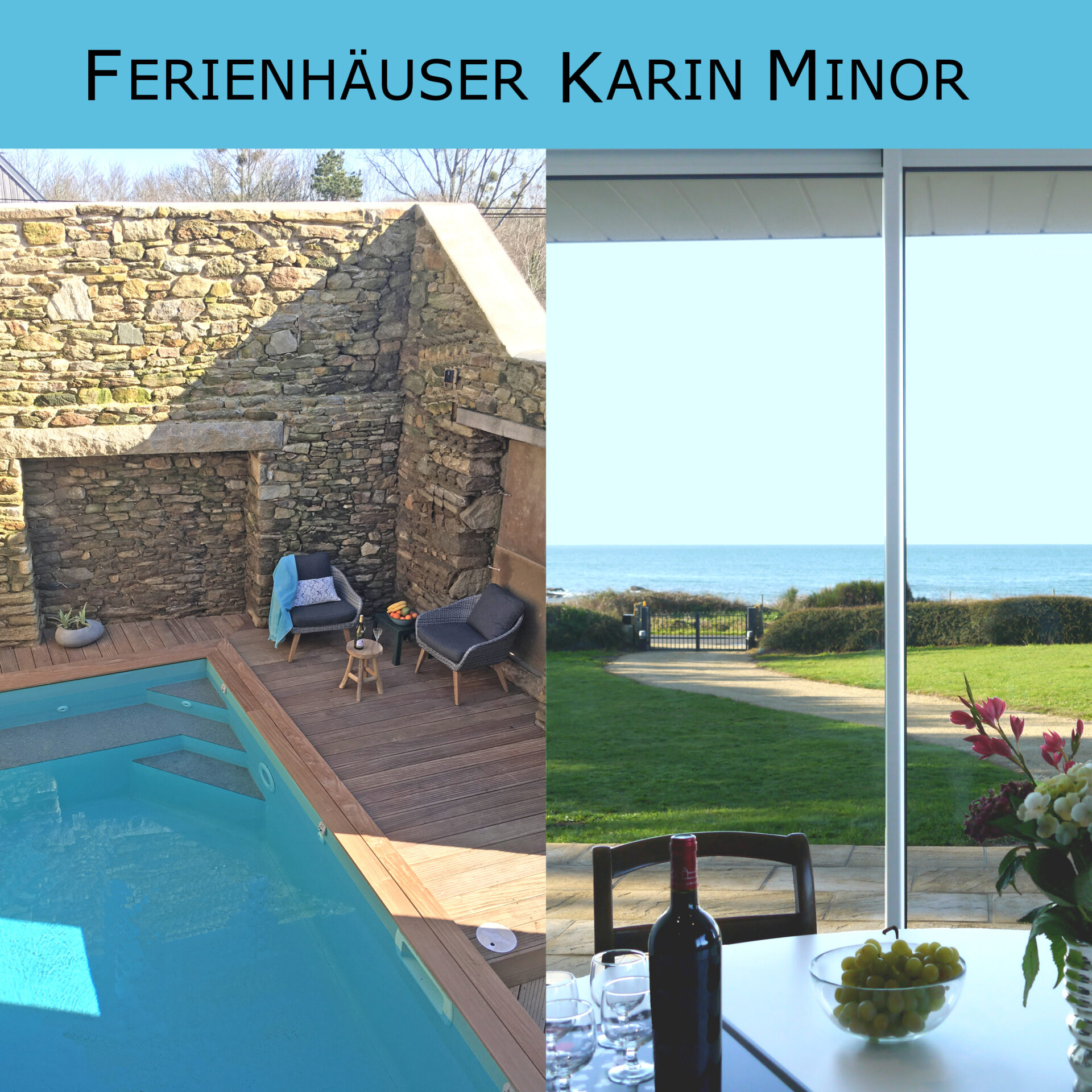 Maisons de vacances Agence Karin Minor